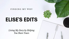 Elise's Edits | Finding My Why