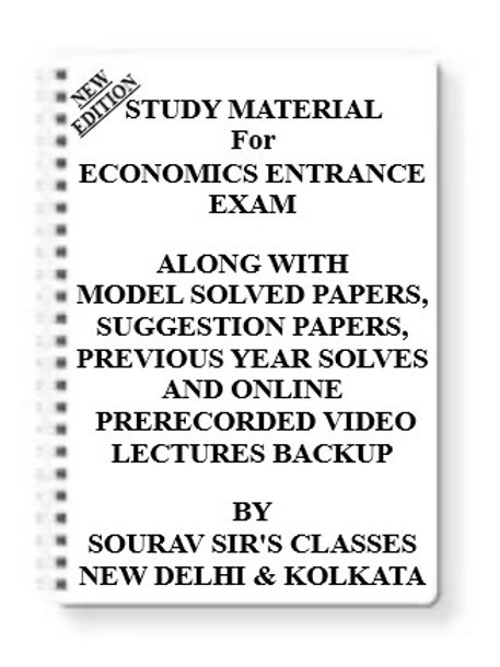 ECONOMICS ENTRANCE EXAM Study Material + MODEL SOLVED PAPERS+SUGGESTION PAPERS +