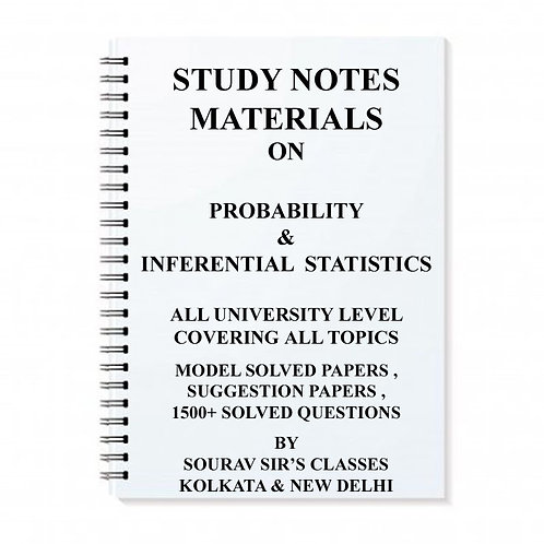 STUDY NOTES MATERIALS ON PROBABILITY & INFERENTIAL STATISTICS FOR ALL UNIVERSITY