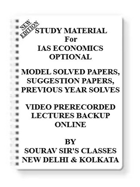 IAS ECONOMICS OPTIONAL Study Material +MODEL SOLVED PAPERS+SUGGESTION PAPERS+PRE