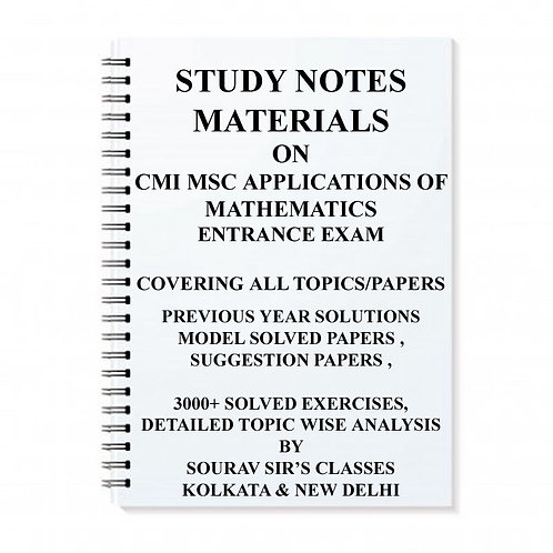 STUDY MATERIAL FOR CMI MSC APPLICATIONS OF MATHEMATICS WITH TOPIC WISE ANALYSIS