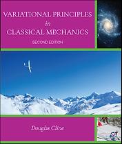 VARIATIONAL PRINCIPLES IN CLASSICAL MECH