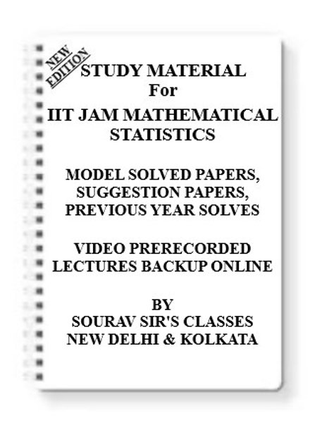 IIT JAM MATHEMATICAL STATISTICS **WRITTEN ACCORDING TO LATEST EXAM* EXAMINATIONS
