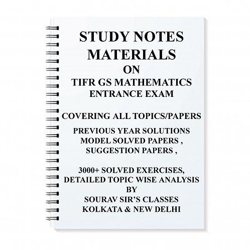 STUDY MATERIAL FOR TIFR GS MATHEMATICS WITH TOPIC WISE ANALYSIS +20 MODEL SOLVED