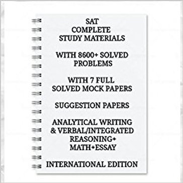 SAT COMPLETE STUDY MATERIALS ( PACK OF 4 BOOKS) WITH 7600+ SOLVED PROBLEMS WITH