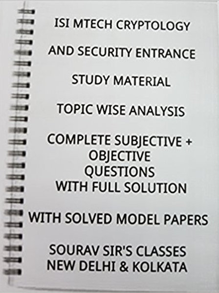 ISI MTECH CRYPTOLOGY AND SECURITY ENTRANCE ( srt of 5 Books) TOPIC-WISE ANALYSIS