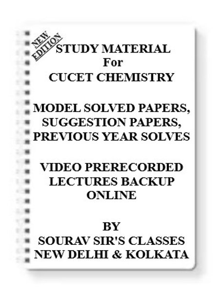 CUCET CHEMISTRY Study Material + MODEL SOLVED PAPERS+SUGGESTION PAPERS + PREVIOU