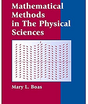 Mathematical Methods in the Physical Sci