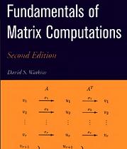 Fundamentals of Matrix Computations by D