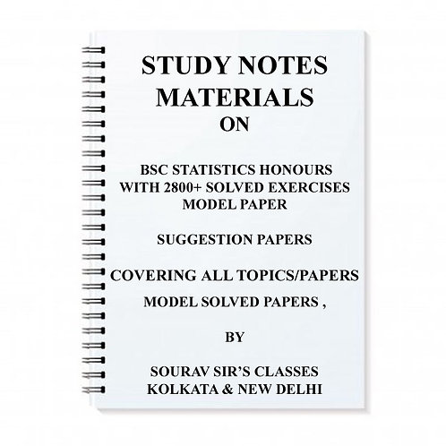 BSC STATISTICS HONOURS WITH 2800+ SOLVED EXERCISES, MCQ , MODEL PAPER, SUGGESTIO