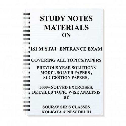 STUDY MATERIAL FOR ISI M.STAT ENTRANCE EXAM