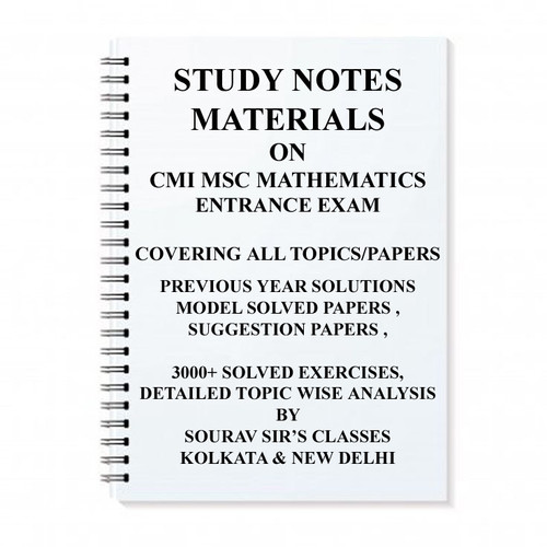 STUDY MATERIAL FOR CMI MSC MATHEMATICS WITH TOPIC WISE ANALYSIS +20 MODEL  SOLVED