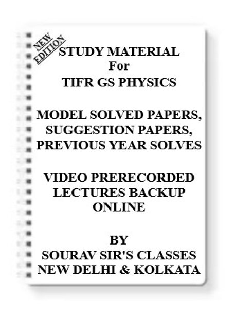 TIFR GS PHYSICS Study Material +MODEL SOLVED PAPERS+SUGGESTION PAPERS+PREVIOUS Y