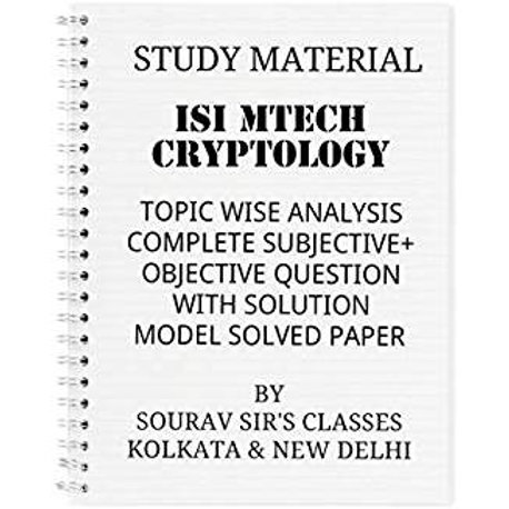 ISI MTECH CRYPTOLOGY STUDY MATERIAL BOOK