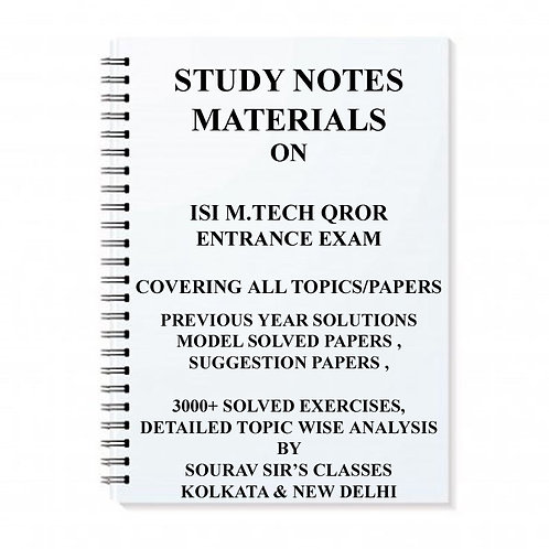 STUDY MATERIAL FOR ISI M.TECH QROR WITH TOPIC WISE ANALYSIS +20 MODEL SOLVED PAP
