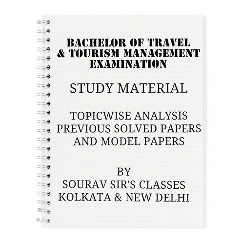 BACHELOR OF TRAVEL & TOURISM MANAGEMENT  EXAMINATION COMPLETE STUDY MATERIALS