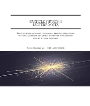 PARTICLE PHYSICS II LECTURE NOTES.png