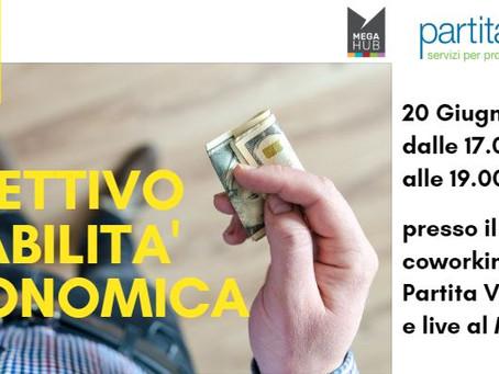 """20 Giugno: Workshop """"Obiettivo Stabilità Economica"""""""
