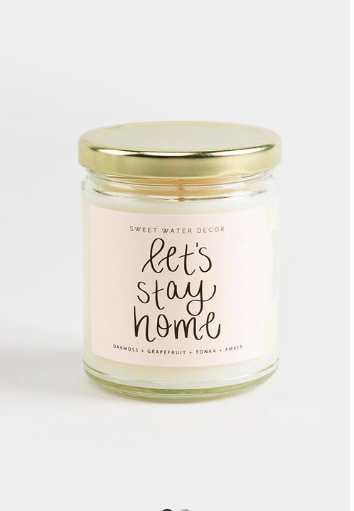 Sweet Water Decor Let's Stay Home Candle