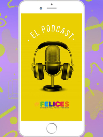 El Podcast de Felices!