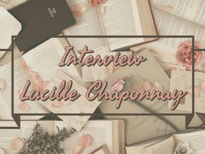 Interview - Lucille Chaponnay