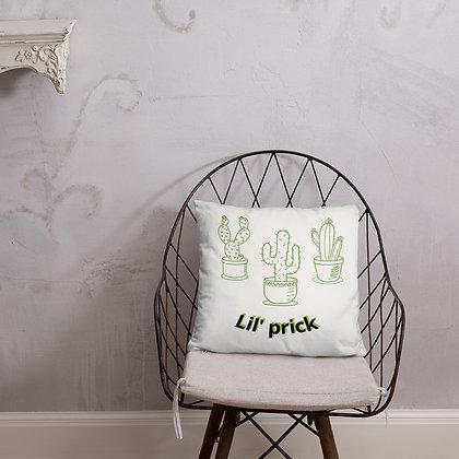 Lil' Prick Pillow - 3 Styles