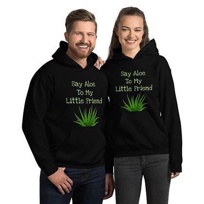 Say Aloe To My Little Friend Unisex Hoodie
