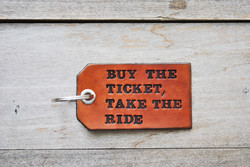 buy-the-ticket-take-the-ride