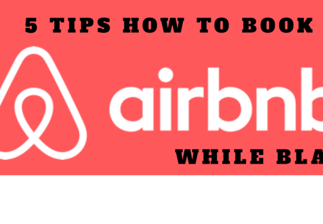 5 Tips How to Book an Airbnb While Black