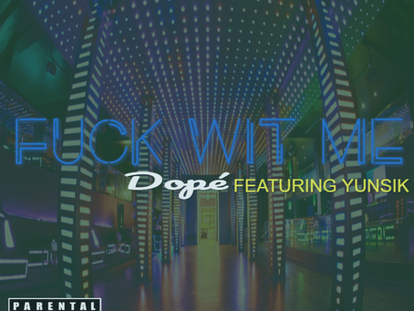 DOPE RELEASES FWM FT YUNSIK