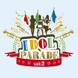 IDOL PARADE Vol.2