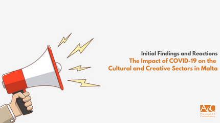 Initial Findings and Reactions: The Impact of COVID-19 on the Cultural and Creative Sectors in Malta