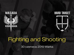 Shooting & Fighting