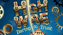 High Wire: Daring To Trust