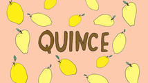 The elusive quince