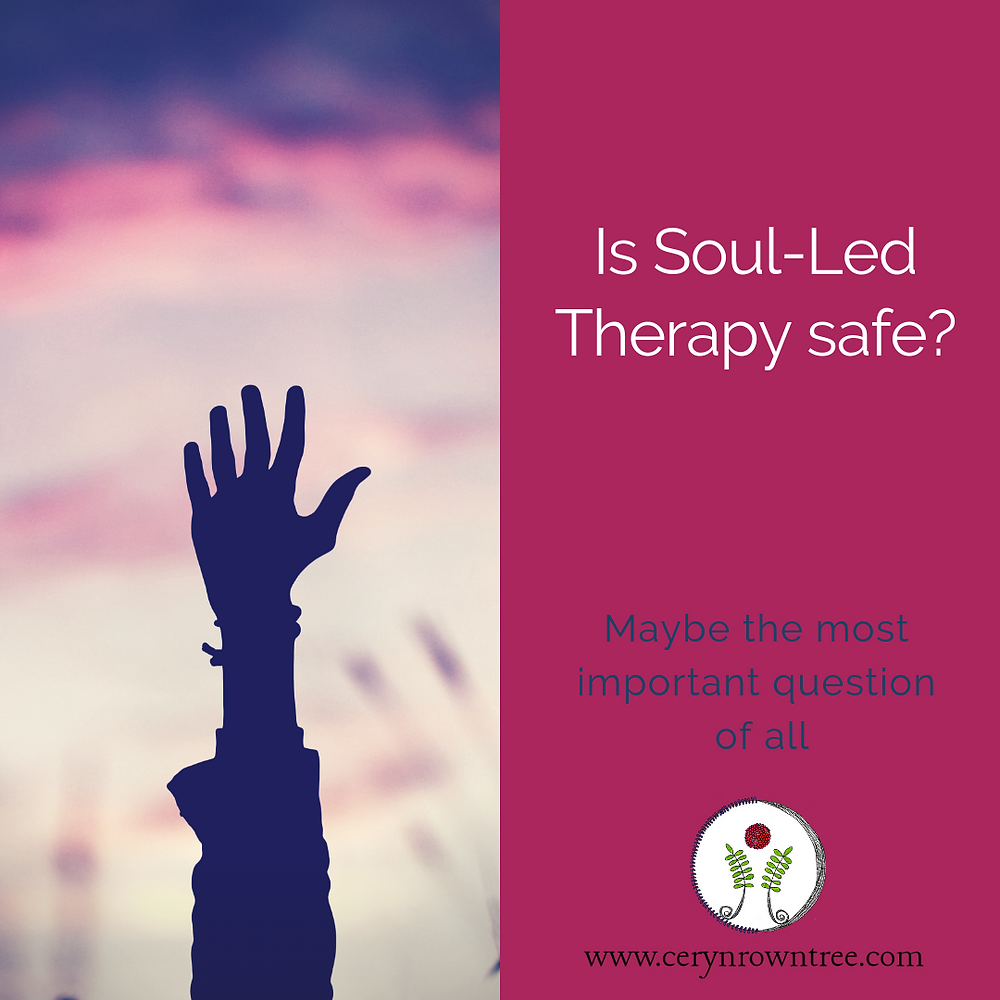 "A square image split in two vertically. To the right a hand is raised and silhouetted above a pink sky. Image courtesy of Bryan Minear via Unsplash. To the left a pink block reads ""Is Soul-Led Therapy safe?"" in white followed by the logo and web address for www.cerynrowntree.com."