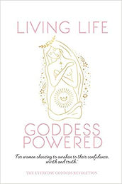 The cover for Living Life Goddess Powered, a book by the Everyday Goddess Revolution of which Ceryn Rowntree is a co-author. The cover features a golden line drawing of a woman alongside pink and black text.