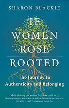 """The cover image for """"If Women Rose Rooted"""" by Dr Sharon Blackie"""