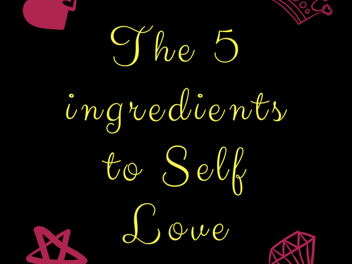 The 5 ingredients of Self Love