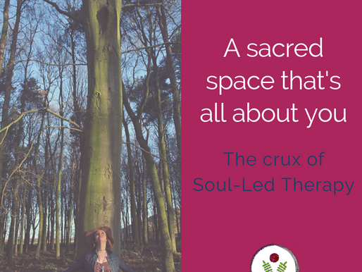 Soul-Led Therapy: A sacred space that's all about you