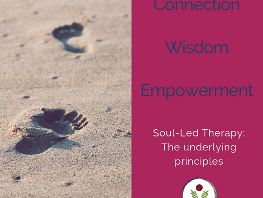 Soul-Led Therapy: The underlying principles