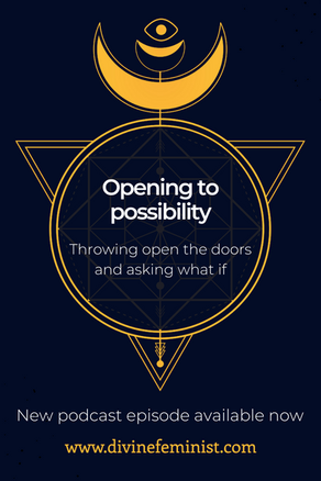 Opening to possibility: Throwing open the doors and asking what if