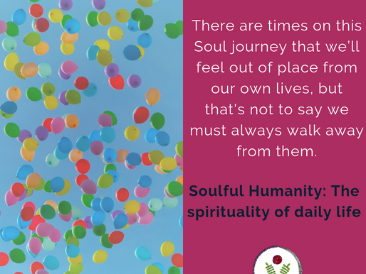 Soulful humanity: The spirituality in daily life