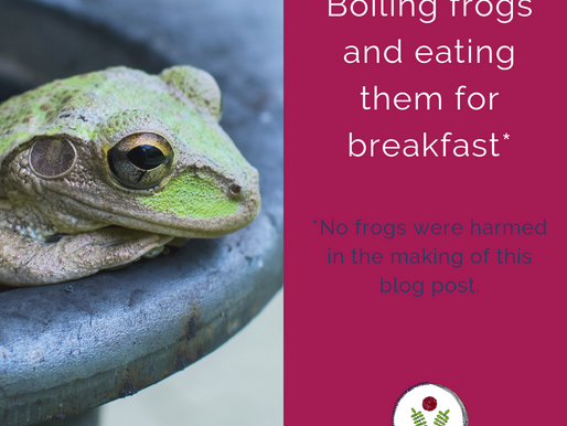 Boiling frogs for breakfast