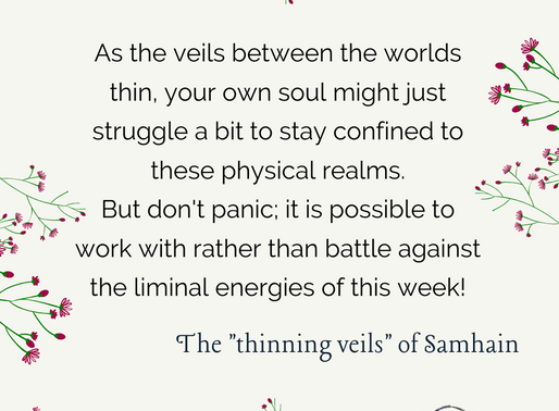 "The ""thinning veils"" of Samhain"