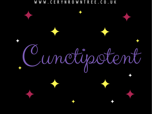 Cunctipotent: My favourite word...