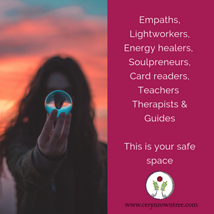 """Half image of fair skinned brunette woman standing against a sunset sky holding out a clear crystal ball (photo courtesy of Garidy Sanders on Unsplash) with the other half a pink background featuring the text """"Empaths, Light workers, Energy healers, Soulpreneurs, Card readers, Teachers, Therapists and Guides, this is your safe space in white. With Ceryn Rowntree logo and web address below."""