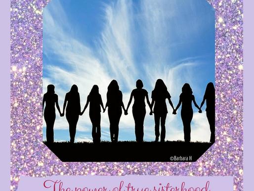 The power of Sisterhood