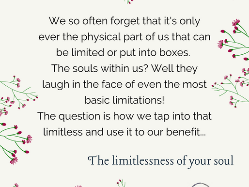 The limitlessness of your soul