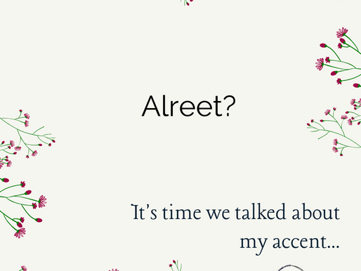 It's time we talked about my accent